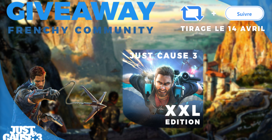Concours Just Cause 3